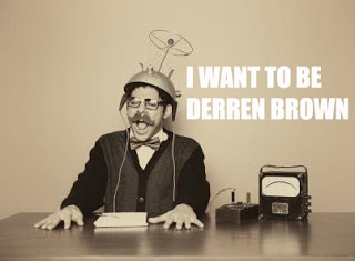 I-WANT-TO-BE-DERREN-BROWN