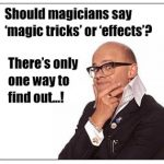 Why are Magic Tricks Called Effects?