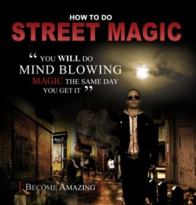 How to do Street Magic