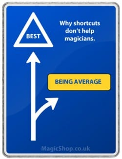 Why famous magicians don't take shortcuts with their magic tricks.