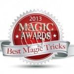 Best Magic Tricks of 2013 Awards