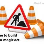 How Magicians Build Magic Sets For Their Acts - Choosing Magic tricks