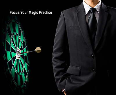 How to focus your magic practice
