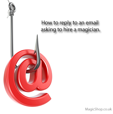 How to answer a hire a magician email