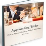 Approaching Tables - How Magicians Approach People