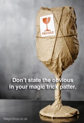 Magicians Patter - How to Avoid Being Boring