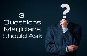 Questions magicians should ask