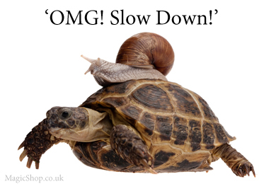 Slow Down - Best Magician Advice