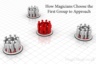 Which People Should Magicians Approach First?