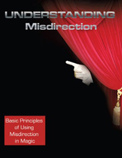 Understanding Misdirection for Magicians