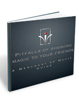 Pitfall of magic for family and friends