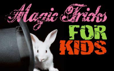 Magic Tricks for Kids