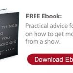 Tips for Leaving a Magic Gigi