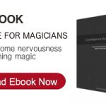 Confidence For Magicians